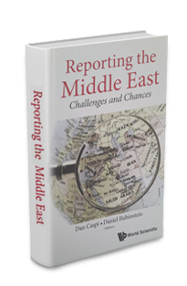 Dan Caspi and Daniel Rubinstein, Reporting the Middle East
